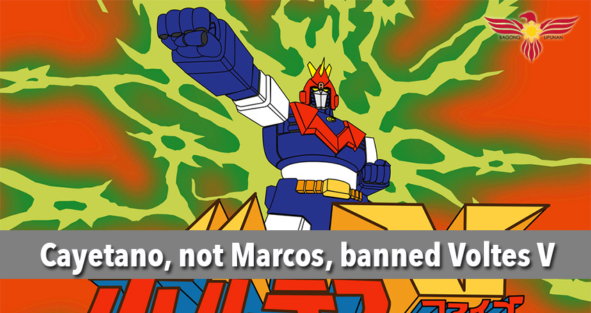 cayetano-not-marcos-banned-voltes-v
