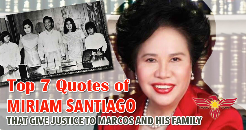 top-7-quotes-of-miriam-santiago-that-give-justice-to-marcos-and-his-family