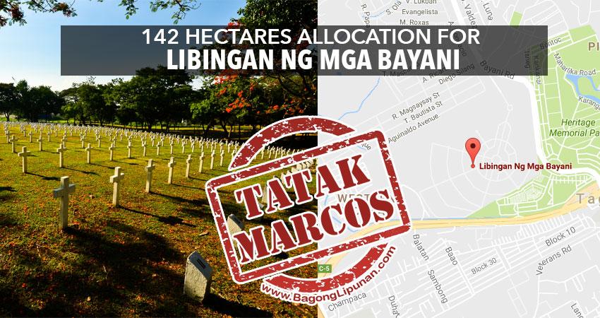 tatak-marcos-142-hectares-allocation-for-libingan-ng-mga-bayani