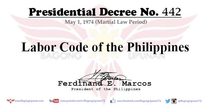 pd-presidential-decree-442-labor-code-philippines-may-1-1974